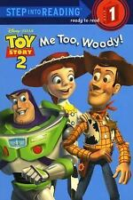 Me Too, Woody! (Step-Into-Reading, Step 1), RH Disney, Heidi Kilgras, Good Book