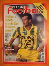 France Football N° 2536 du 15/11/1994-Ouédec-In y a un an France-Bulgarie-Bernès