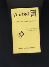 (181) Yi King Le livre des transformations / Wilhem-Perrot