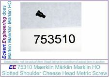 EE 75351 NEW Marklin Shoulder Screw 753510