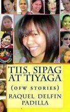 NEW Tiis, Sipag At Tiyaga by Racquel Delfin Padilla