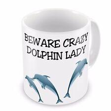 Beware Crazy Dolphin Lady Novelty Gift Mug