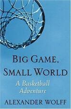 Big Game, Small World: A Basketball Adventure
