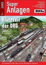 Eisenbahn Journal - Blütezeit der DRG Super Anlagen