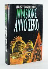 INVASIONE ANNO ZERO HARRY TURTLEDOVE 1° EDIZIONE 1997 CASA EDITRICE NORD LIBRO