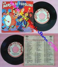 LP 45 7''I SANREMINI La marcia di topolino La cornacchia del canada no cd mc vhs