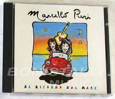 MARCELLO PIERI - AL RITORNO DAL MARE - CD Single  Nuovo Unplayed