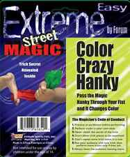 Extreme Street Magic: Color Crazy Hanky - Silk Pushed Through Your Fist Changes!