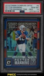 2016 Donruss Optic Tribute Red Peyton Manning /99 #4 PSA 10 GEM MINT