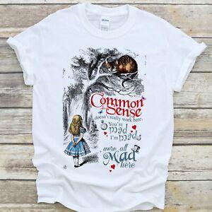 Alice in Wonderland T Shirt Common Sense Cheshire Cat - White Premium Quality