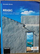 Miradas. Elementos de civilización... - Martoia - Loescher Editore,2013 - R