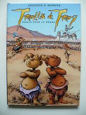 EO 2002 (état neuf) - Trolls de Troy 6 (Trolls dans la brume) Mourier & Arleston