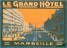 Le Grand Hotel ~MARSEILLE FRANCE~ Spectacular ART DECO Luggage Label, c. 1930