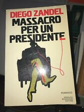 ZANDEL - MASSACRO PER UN PRESIDENTE - MONDADORI - 1981 1^ED