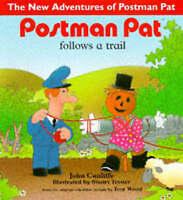 (Good)-Postman Pat: Postman Pat Follows a Trail (Paperback)-Cunliffe, John-03407