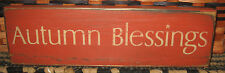 """PRIMITIVE  COUNTRY AUTUMN BLESSINGS 12"""" SIGN fall~harvest~autumn"""