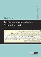 Buch über Turbinen-Rechenschieber »Der Turbinenrechenschieber System Ing. Holl«