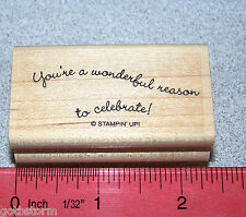 You're a wonderful Rubber Stamp Single celebrate by Stampin Up Curvy Verses