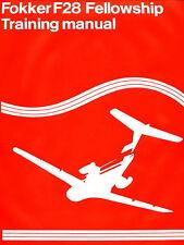 FOKKER F-28 FELLOWSHIP - TRAINING MANUAL