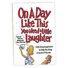 ON A DAY LIKE THIS MINI BOOK Little encouragements to help keep sense of humour