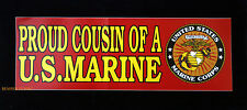 PROUD COUSIN OF A US MARINE NIECE NEPHEW BUMPER STICKER ZAP GRADUATION MCRD WOW