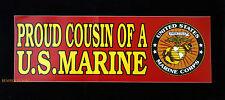 PROUD COUSIN OF A US MARINE NIECE NEPHEW BUMPER STICKER ZAP GRADUATION MCRD WOW