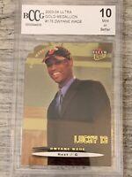 2003-04 Dwyane Wade Fleer Ultra Lucky 13 Rc Bccg 10 Mint