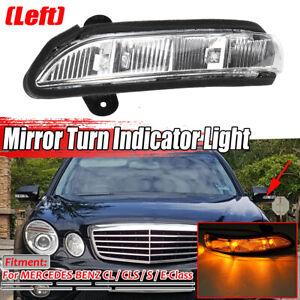 Left Door Mirror Turn Signal Light For: Mercedes E350 CL65 W216 W211 06-09
