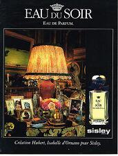PUBLICITE ADVERTISING  1994   SISLEY  parfum EAU DU SOIR
