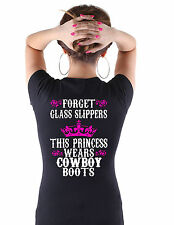Ladies/Women's This Princess Wears Cowboy Boots Choice of Black OR White T's