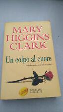 UN COLPO AL CUORE, Mary Higgins Clark, Sperling Paperback, 2003, tascabile