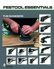 Festool Essentials: The Sanders: Rotex RO 150 FEQ, Rotex RO 125 FEQ, RAS 115.04