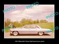 OLD LARGE HISTORIC PHOTO OF 1961 OLDSMOBILE NINETY EIGHT LAUNCH PRESS PHOTO