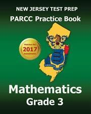 NEW JERSEY TEST PREP PARCC Practice Book Mathematics Grade 3 : Covers the Com...