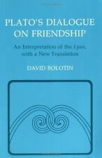 Agora Editions: Plato's Dialogue on Friendship : An Interpretation of the...