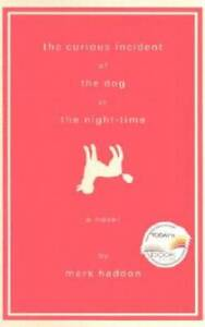 The Curious Incident of the Dog in the Night-Time: A Novel (Alex Awards ( - GOOD