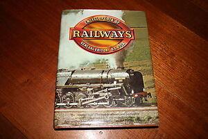 Encyclopedia Of Railways - General Editor : O.S.Nock - Railroad Train Book