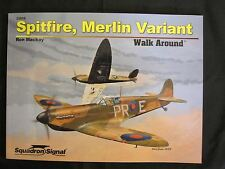 Squadron Book: Spitfire, Merlin Variant Walk Around - 210+ photos & line drawing
