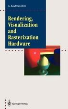 Rendering, Visualization and Rasterization Hardware (1993, Hardcover)