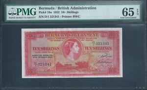 BERMUDA 10/- P19a 1952 PMG 65 EPQ Gem Unc and scarce first date in GEM!