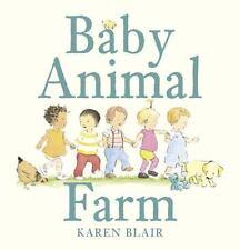 Baby Animal Farm by Karen Blair (2014, Board Book)
