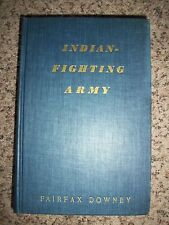 Indian Fighting Army Fairfax Downey Remington