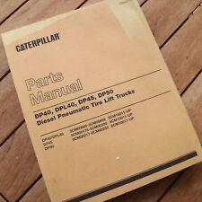Caterpillar DP40 DPL40 DP45 DP50 Diesel Engine Forklift Parts Manual CAT catalog