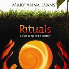 The Faye Longchamp Mysteries: Rituals : A Faye Longchamp Mystery by Mary Anna Ev