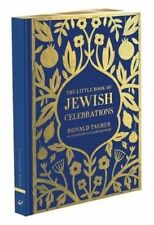 The Little Book of Jewish Celebrations, New, Ronald Tauber, Chronicle Books Book