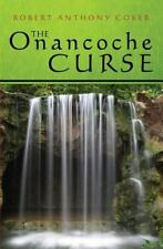 The Onancoche Curse by Robert Anthony Coker Paperback Book (English)