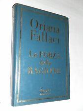 LA FORZA DELLA RAGIONE - ORIANA FALLACI - RIZZOLI INTERNATIONAL - 3° ED 2004