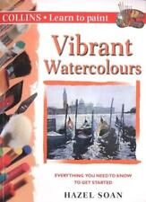 Collins Learn to Paint - Vibrant Watercolours,Hazel Soan