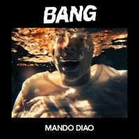 MANDO DIAO - BANG   CD NEU