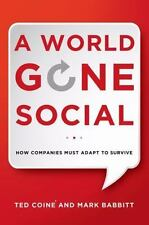 NEW - A World Gone Social: How Companies Must Adapt to Survive